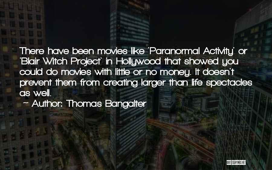 Thomas Bangalter Quotes 86553
