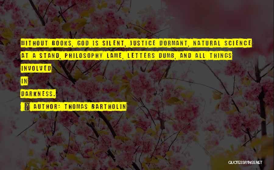 Thomas Bartholin Quotes 1970853