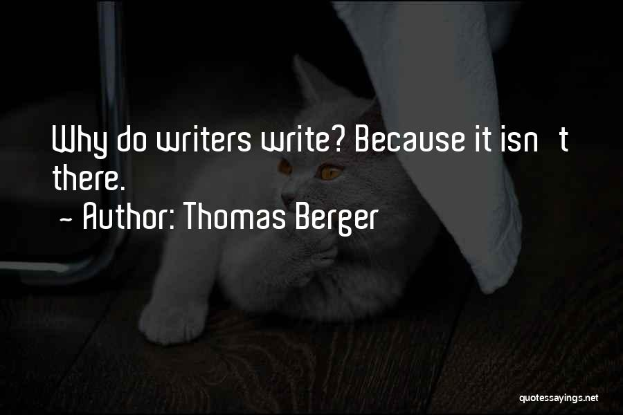Thomas Berger Quotes 555657