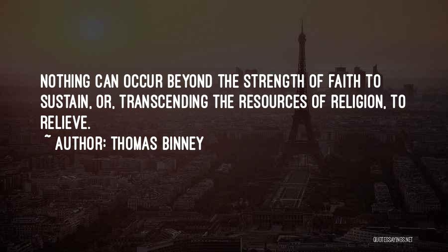 Thomas Binney Quotes 999078