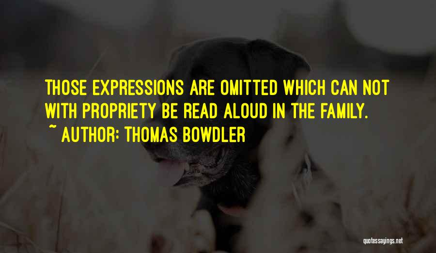 Thomas Bowdler Quotes 924118