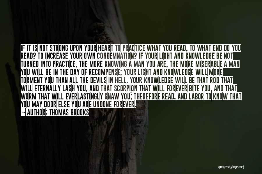 Thomas Brooks Puritan Quotes By Thomas Brooks