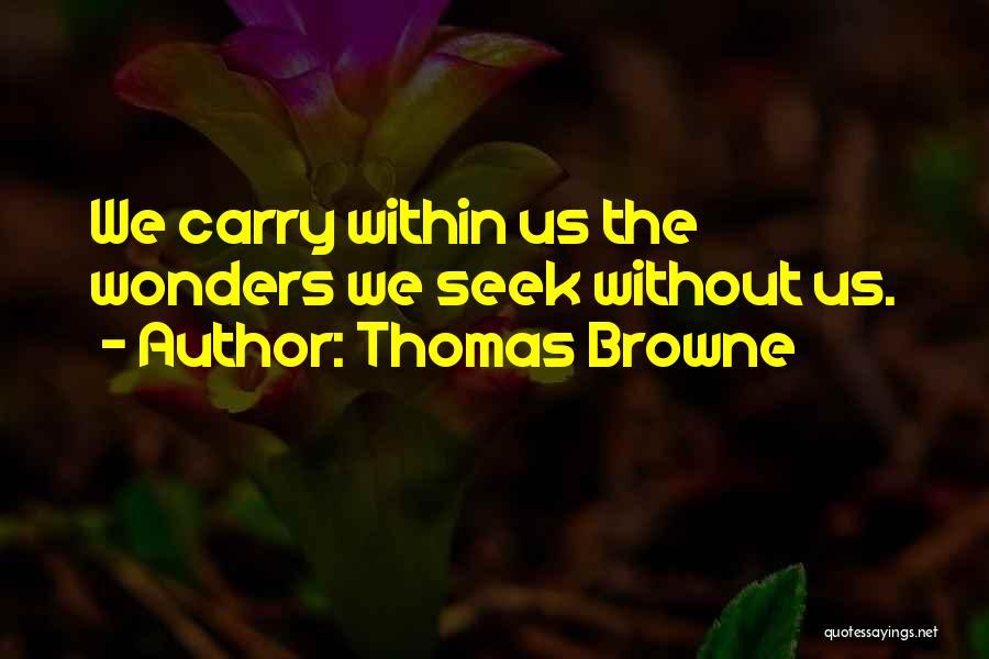 Thomas Browne Quotes 1013241