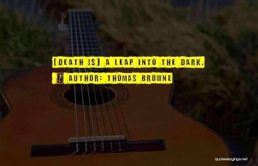 Thomas Browne Quotes 1189333