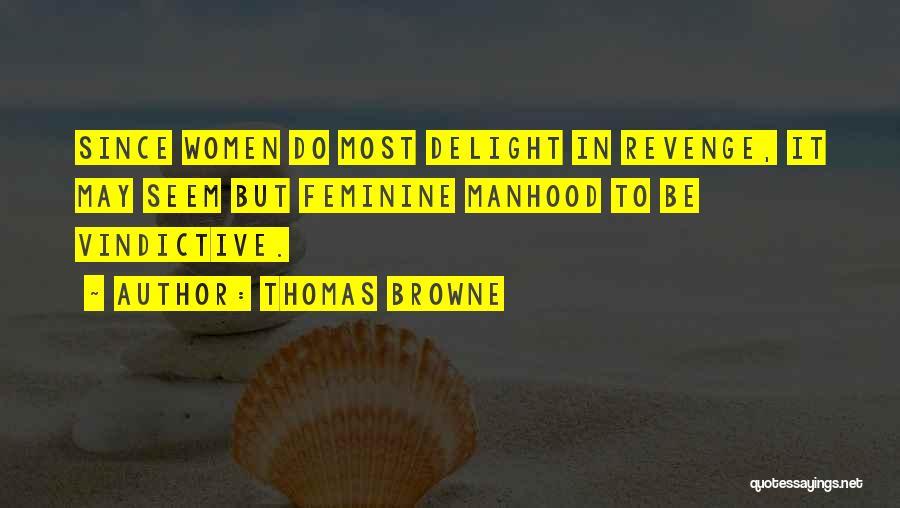 Thomas Browne Quotes 1326821