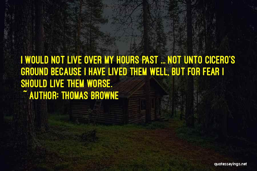 Thomas Browne Quotes 1575573