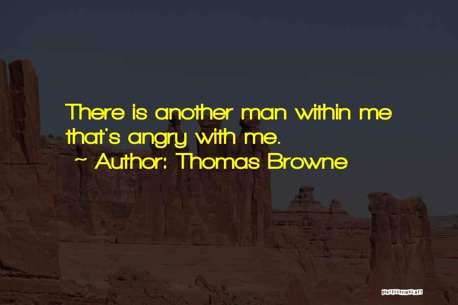 Thomas Browne Quotes 1753913