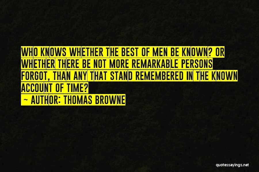 Thomas Browne Quotes 1809609
