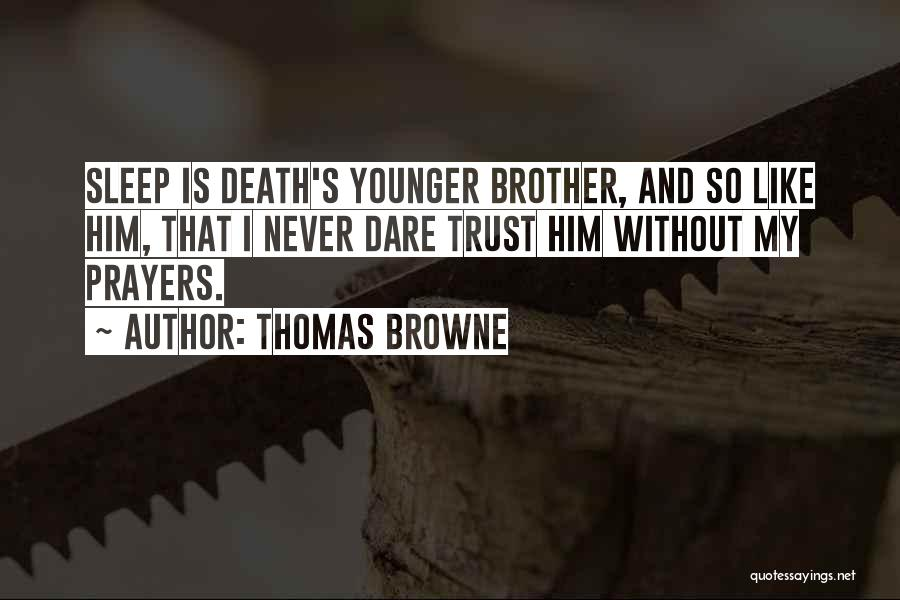 Thomas Browne Quotes 1989992