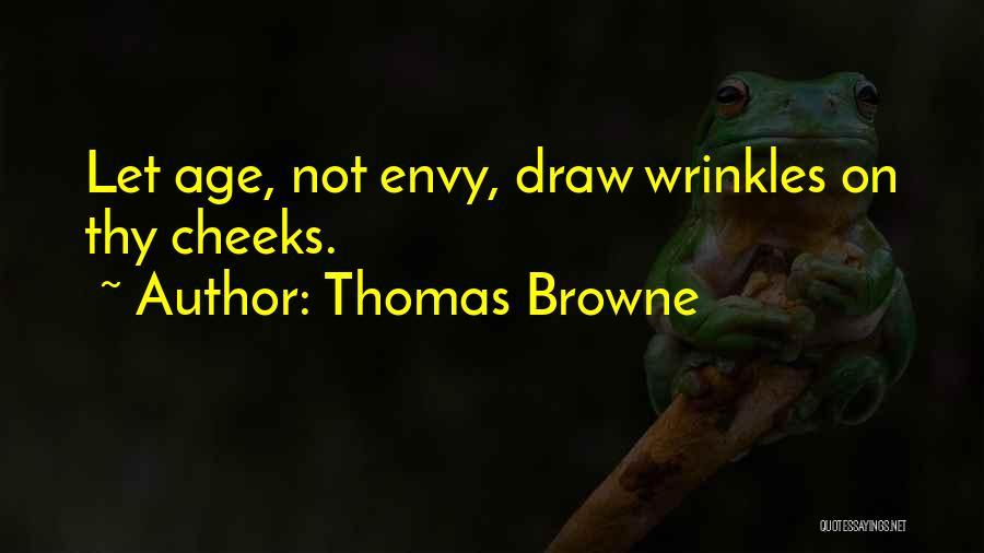 Thomas Browne Quotes 2261487