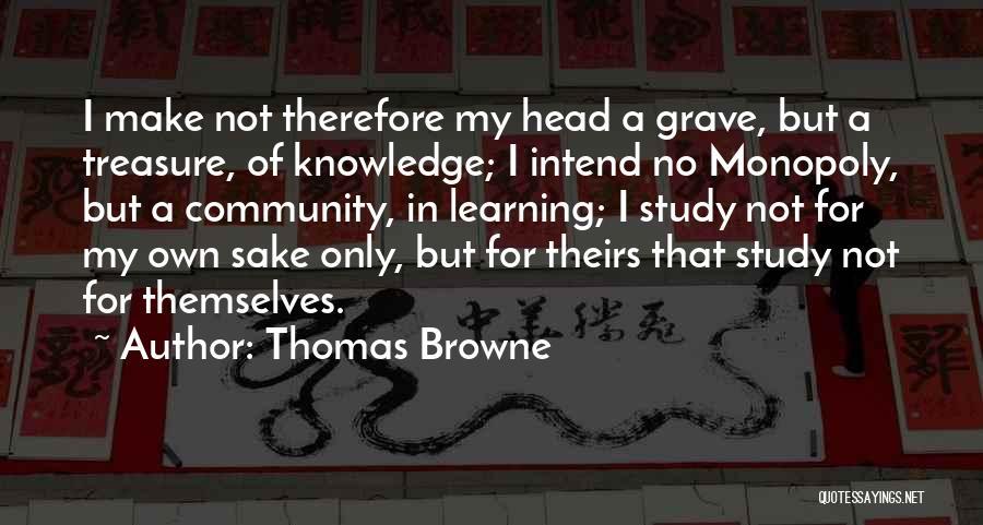 Thomas Browne Quotes 253160