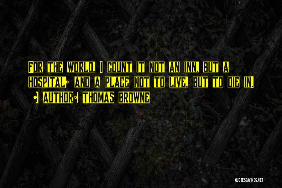 Thomas Browne Quotes 301465