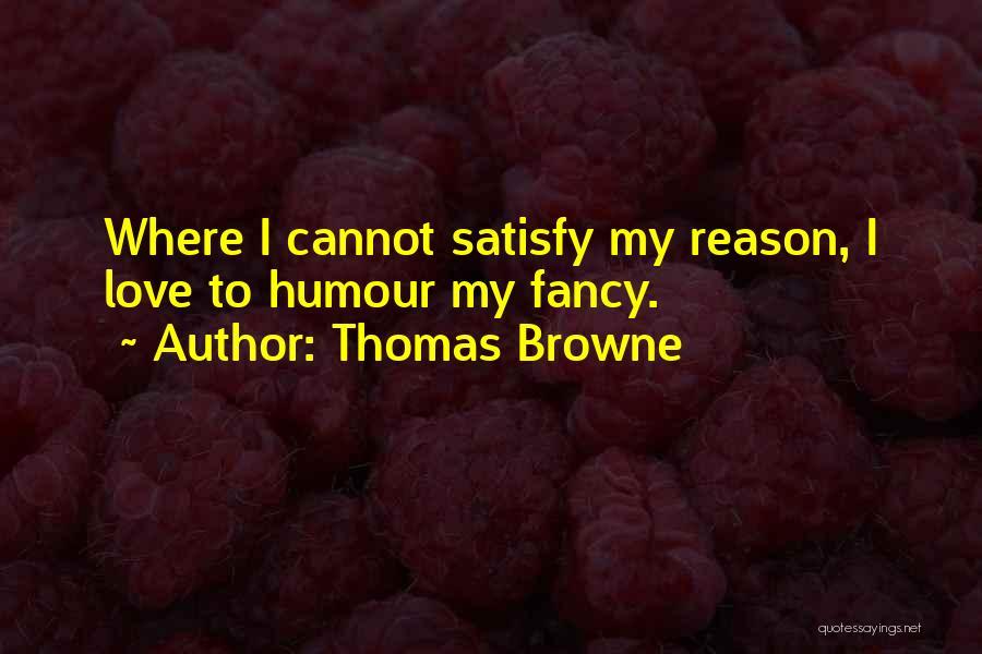 Thomas Browne Quotes 333599