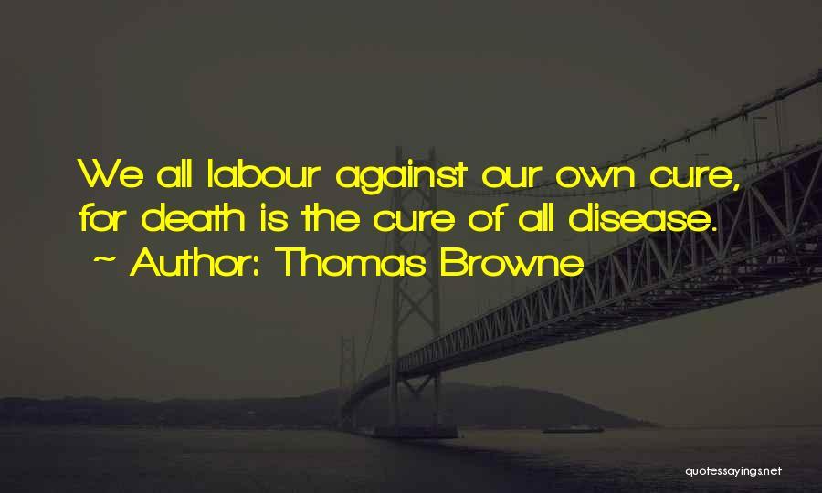 Thomas Browne Quotes 430203