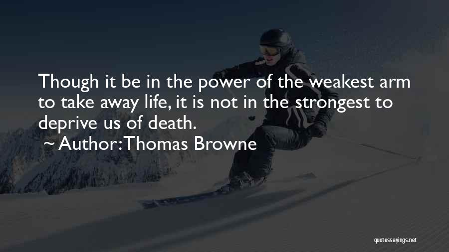 Thomas Browne Quotes 430366
