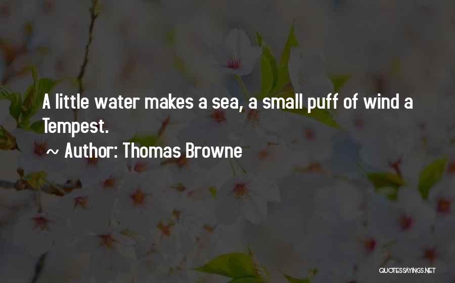 Thomas Browne Quotes 536180