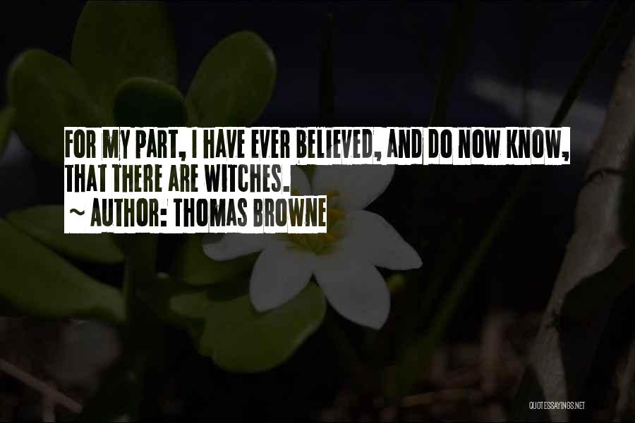 Thomas Browne Quotes 542452