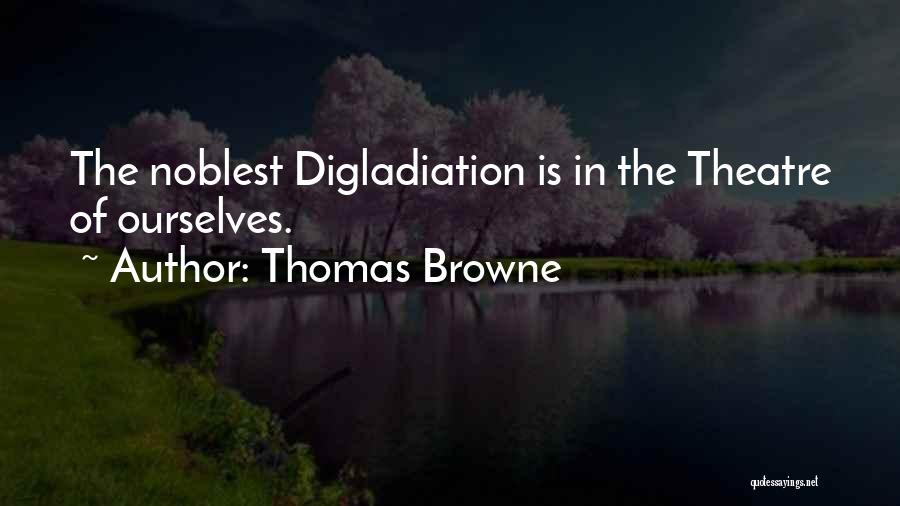 Thomas Browne Quotes 550942