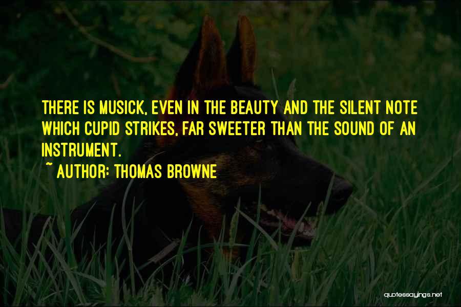 Thomas Browne Quotes 556231