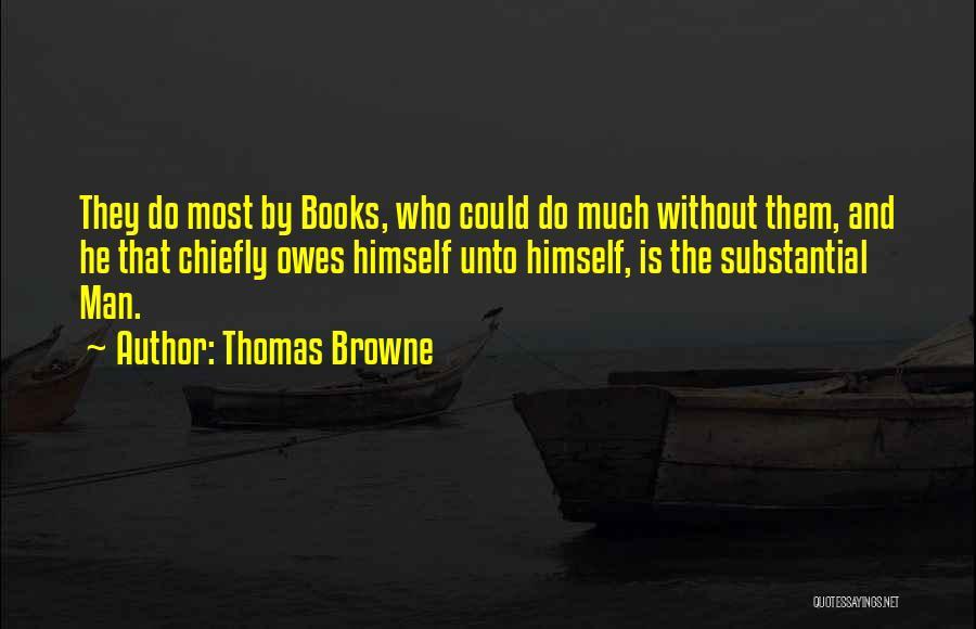 Thomas Browne Quotes 600265