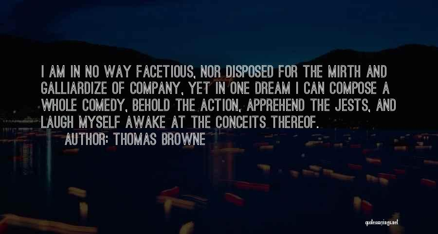 Thomas Browne Quotes 690014