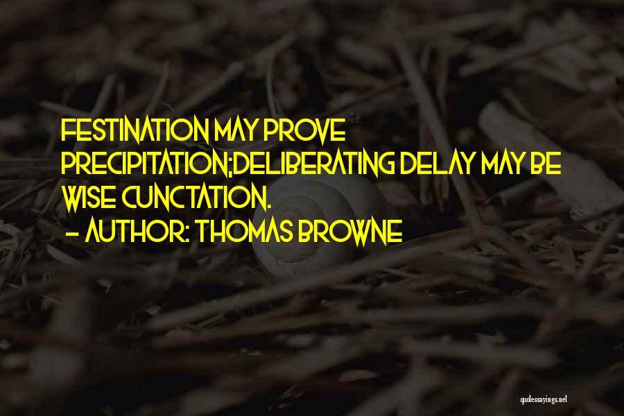 Thomas Browne Quotes 820409