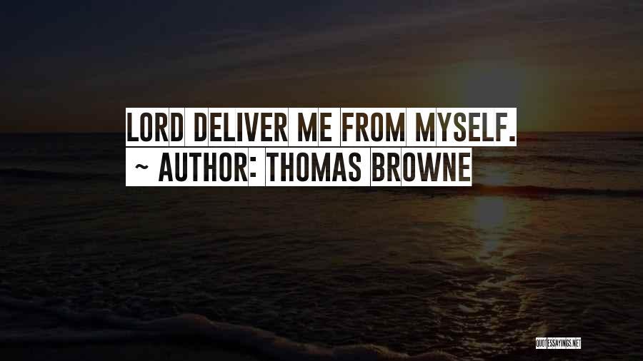 Thomas Browne Quotes 870132