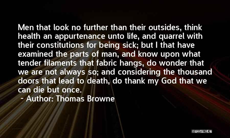 Thomas Browne Quotes 904754