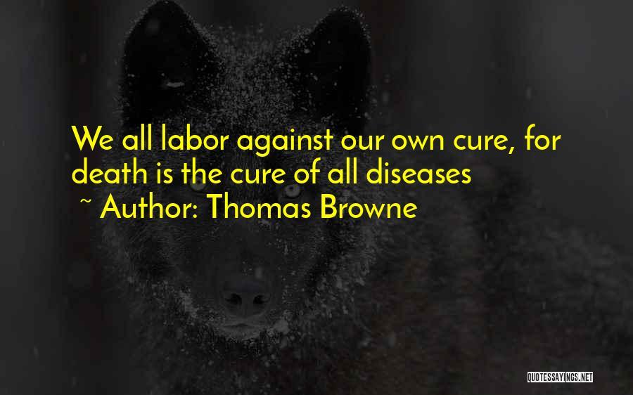 Thomas Browne Quotes 968021