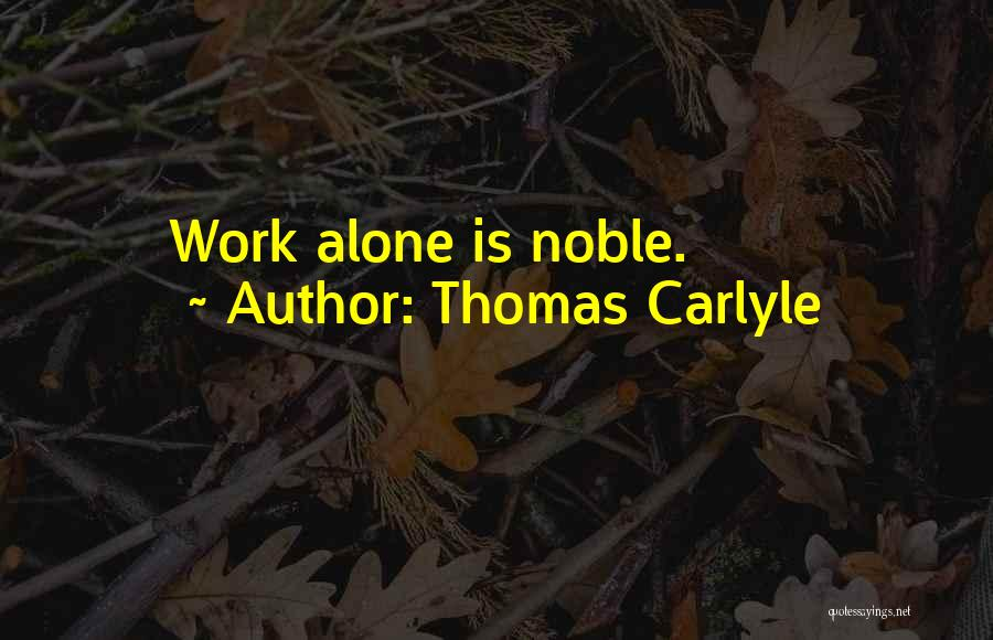 Thomas Carlyle Quotes 1134243