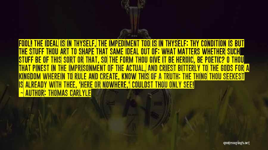 Thomas Carlyle Quotes 117217