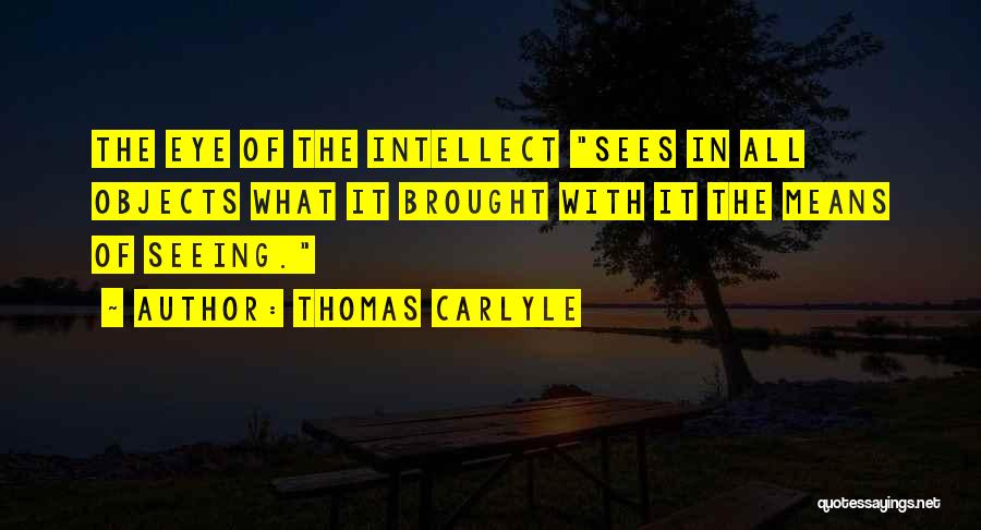 Thomas Carlyle Quotes 1733637