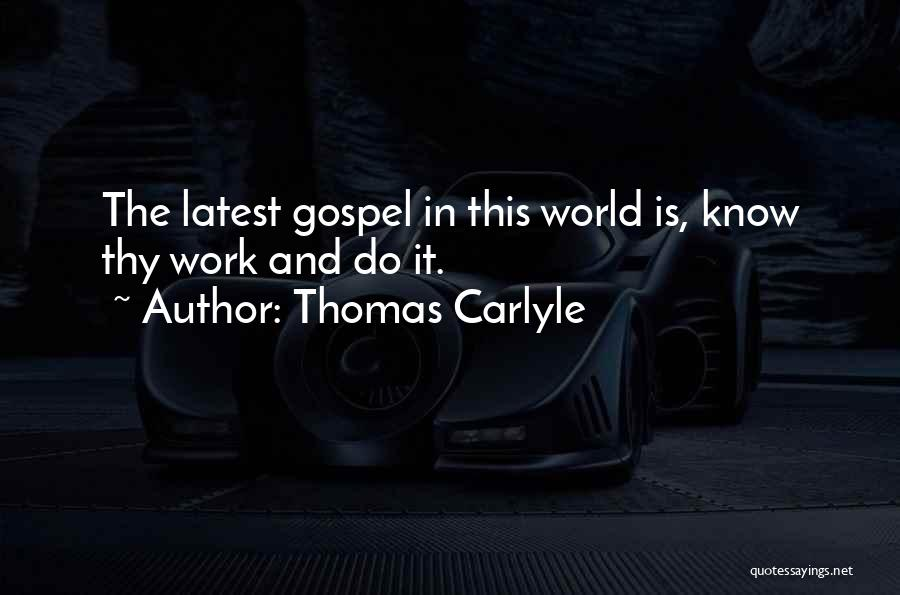 Thomas Carlyle Quotes 402350