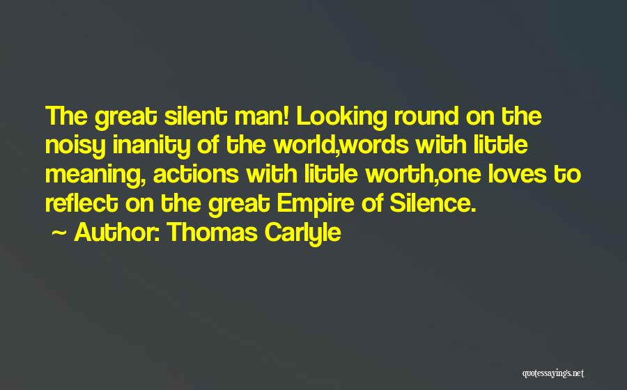 Thomas Carlyle Quotes 410259