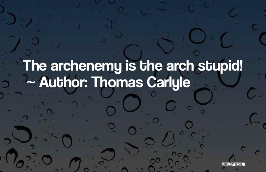 Thomas Carlyle Quotes 447686