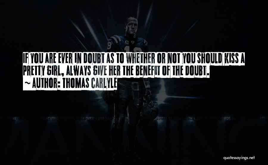 Thomas Carlyle Quotes 537476