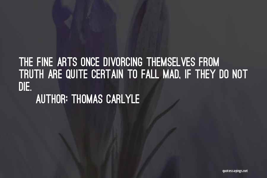 Thomas Carlyle Quotes 686394