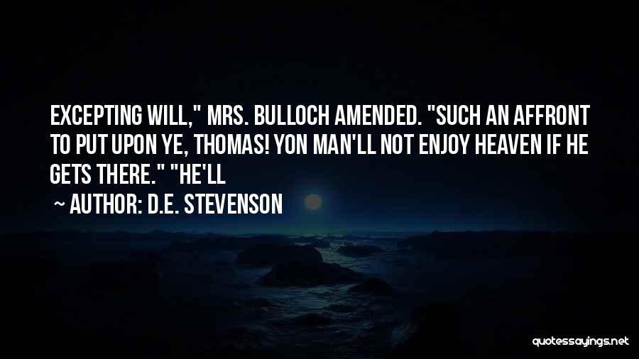 Thomas D'aquino Quotes By D.E. Stevenson