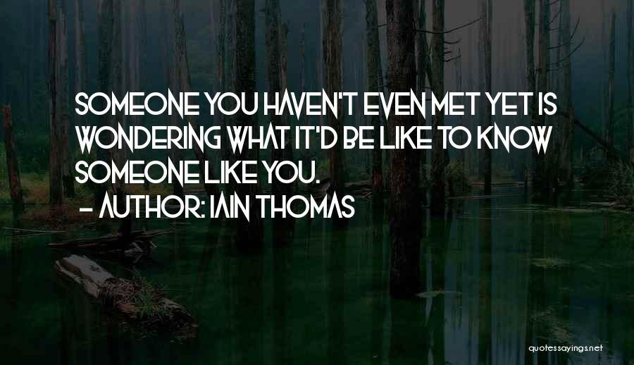 Thomas D'aquino Quotes By Iain Thomas