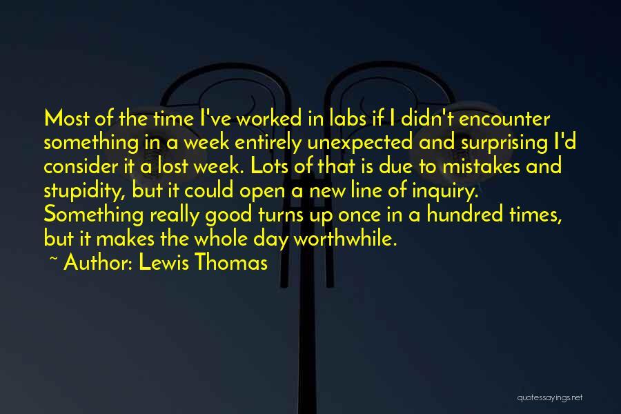 Thomas D'aquino Quotes By Lewis Thomas