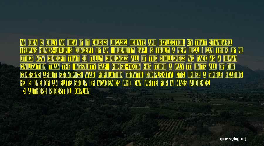Thomas D'aquino Quotes By Robert D. Kaplan