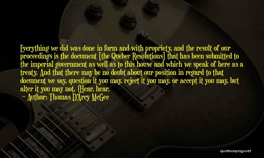 Thomas D'aquino Quotes By Thomas D'Arcy McGee