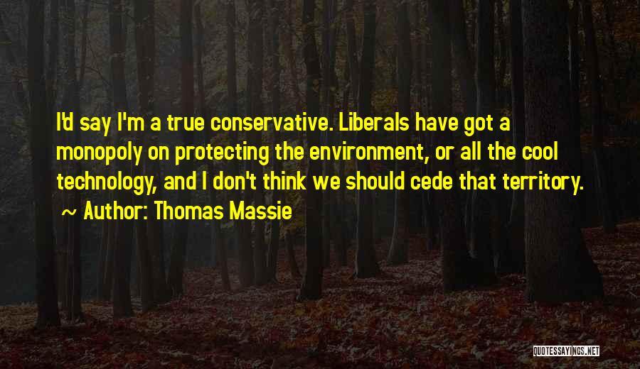 Thomas D'aquino Quotes By Thomas Massie