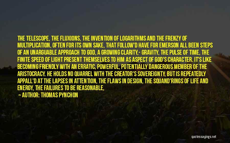 Thomas D'aquino Quotes By Thomas Pynchon