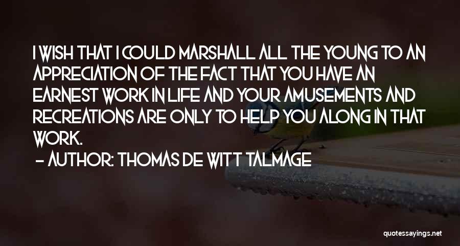 Thomas De Witt Talmage Quotes 1482000