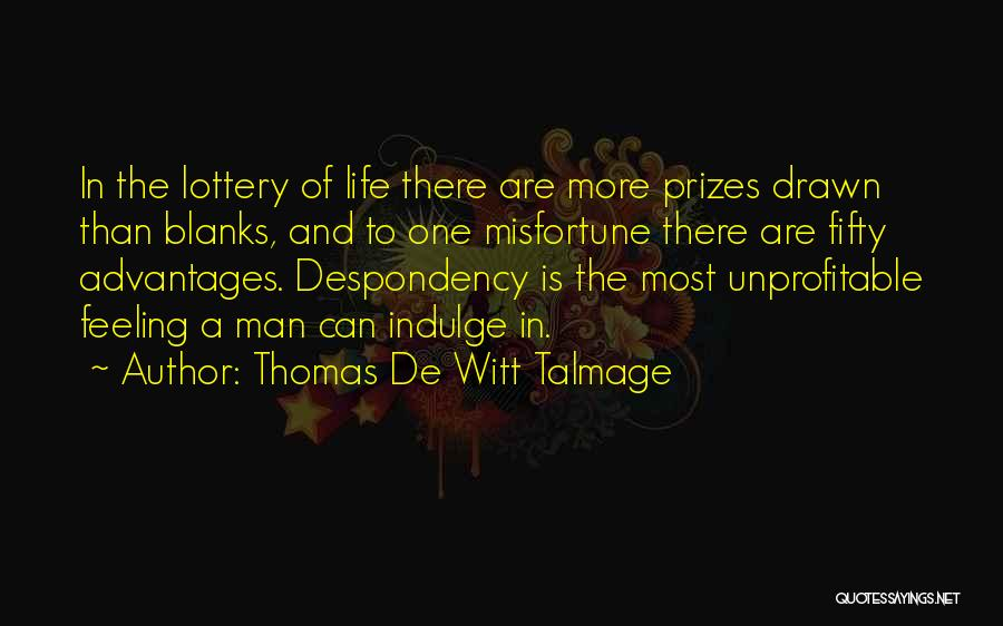 Thomas De Witt Talmage Quotes 1962545