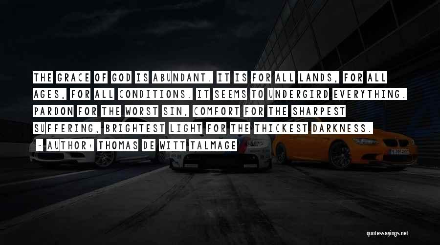Thomas De Witt Talmage Quotes 446210