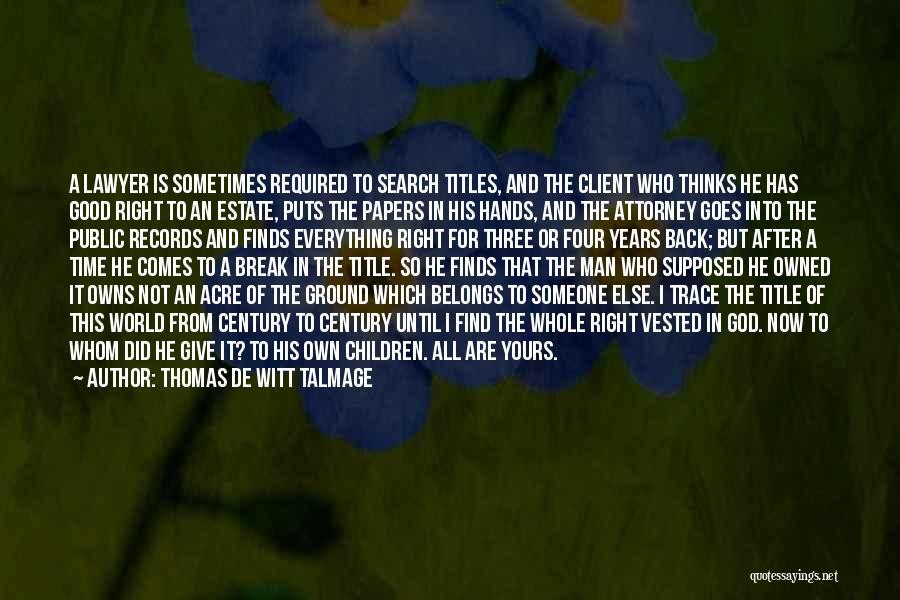 Thomas De Witt Talmage Quotes 704222