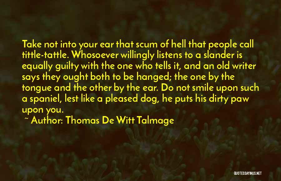 Thomas De Witt Talmage Quotes 806593