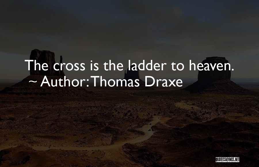Thomas Draxe Quotes 1108236